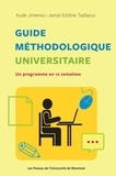 Aude Jimenez et Jamal-Eddine Tadlaoui - Guide méthodologique universitaire - Un programme en 12 semaines.