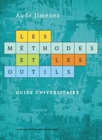 Aude Jimenez - Les méthodes et les outils - Guide universitaire.