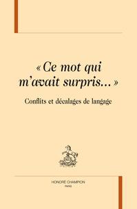 """Aude Laferrière et Marc Durain - """"ce mot qui m'avait surpris"""" - Conflits et décalages de langage."""