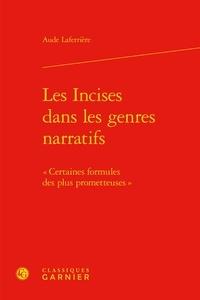 Aude Laferrière - Les incises dans les genres narratifs - Certaines formules des plus prometteuses.