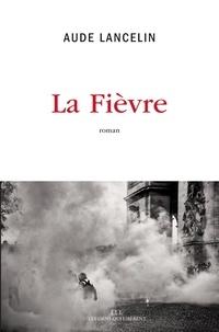 Aude Lancelin - La fièvre.