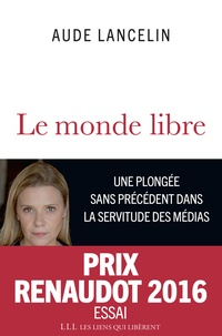 Aude Lancelin - Le monde libre.