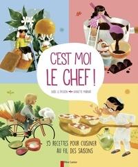 Aude Le Pichon et Annette Marnat - C'est moi le chef ! - 35 recettes pour cuisiner au fil des saisons.