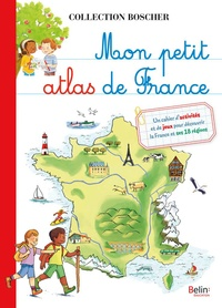 Aude Lesage et Béatrice Rodriguez - Mon petit atlas de France.