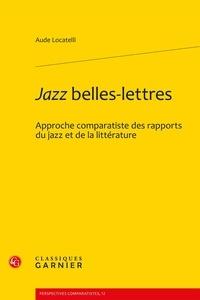 Histoiresdenlire.be Jazz belles-lettres - Approche comparatiste des rapports du jazz et de la littérature Image