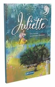 Aude Lombard - Juliette - Une maman face au deuil périnatal.