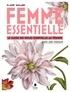 Aude Maillard - Femmes essentielle - Le guide des huiles essentielles au féminin.
