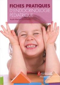 Fiches pratiques dendocrinologie pédiatrique.pdf