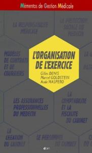 Aude Maspero et Gilles Denis - L'organisation de l'exercice.