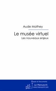 Le musée virtuel - Les nouveaux enjeux.pdf