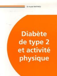 Aude Mathieu - Diabète de type 2 et activité physique.