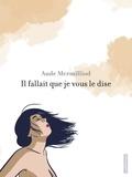 Aude Mermilliod - Il fallait que je vous le dise.