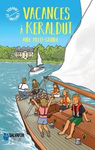 Aude Pillet Grinda - Vacances à Keraldut.