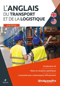 Aude Piroud - L'anglais du transport et de la logistique.