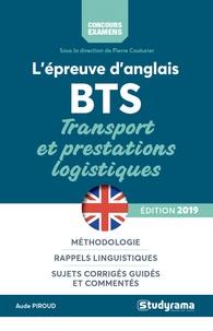 Aude Piroud - L'épreuve d'anglais au BTS transports et prestations logistiques.