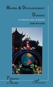 Aude Porcedda - Musées et Développement durable - Les Muséums nature de Montréal.