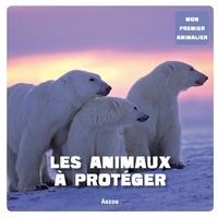 Aude Sarrazin - Les animaux à protéger.