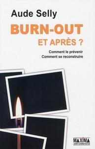 Burn-out et après ? - Comment le prévenir - Comment se reconstruire.pdf