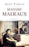 Aude Terray - Madame Malraux - Biographie.