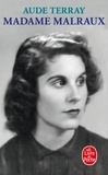 Aude Terray - Madame Malraux.