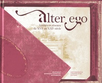Aude Therstappen et Kerstin Losert - Alter ego - Amitiés et réseaux du XVIe au XXIe siècle.