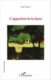 Aude Thuries - L'apparition de la danse.