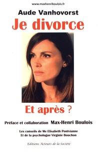 Aude Vanhovorst - Je divorce et après ?.