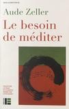 Aude Zeller - Le besoin de méditer.