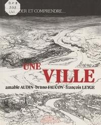 Audin et  Faucon - Une Ville.