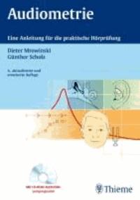 Audiometrie - Eine Anleitung für die praktische Hörprüfung.