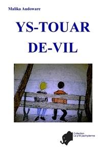 Audoware Malika - Ys-Touar-de-Vil.