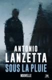 Audray Sorio et Antonio Lanzetta - Sous la pluie.