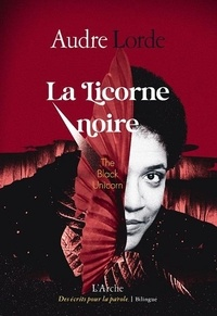 Audre Lorde - La Licorne noire.