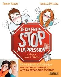 Accentsonline.fr Je dis enfin stop à la pression - 5 étapes pour se libérer Image