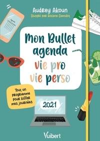 Audrey Akoun - Mon Bullet agenda vie pro et vie perso - Tout un programme pour kiffer mes journées.