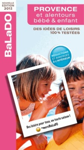 Audrey Alavera et Pascaline Ferlin-Vincens - Guide Balado bébé et enfant Provence et alentours.