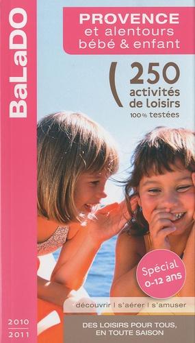 Audrey Alavera et Pascaline Ferlin-Vincens - Provence et alentours bébé & enfant.