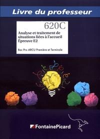 Analyse et traitement de situations liées à laccueil 1re et Tle Bac Pro ARCU Epreuve E2 - Livre du professeur.pdf