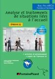 Audrey Alonzo-Timmermans et Orab Benidjer - Analyse et traitement de situations liées à l'accueil 1re et Tle Bac Pro ARCU - Epreuve E2.