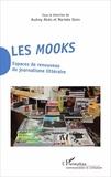 Audrey Alvès et Marieke Stein - Les mooks - Espaces de renouveau du journalisme littéraire.
