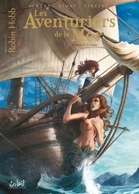 Audrey Alwett et Daniela Dimat - Les Aventuriers de la mer Tome 1 : Vivacia.