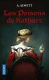 Audrey Alwett - Les poisons de Katharz.