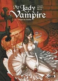 Audrey Alwett et Silvestro Nicolaci - My Lady Vampire Tome 2 : Poupée de crinoline.