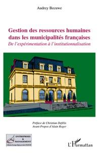Gestion des ressources humaines dans les municipalités françaises - De lexpérimentation à linstitutionnalisation.pdf