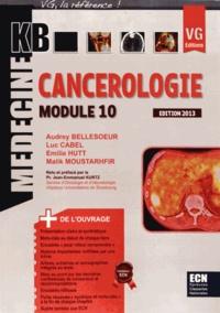 Audrey Bellesoeur et Luc Cabel - Cancérologie - Module 10.