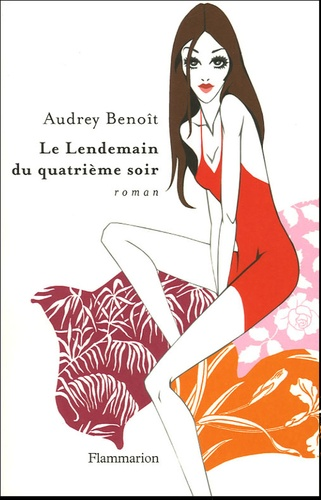 Audrey Benoît - Le Lendemain du quatrième soir.