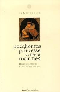 Pocahontas, princesse des deux mondes - Histoire, mythe et représentations.pdf