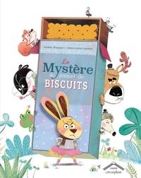 Audrey Bouquet et Fabien Lambert - Le mystère du paquet de biscuits.
