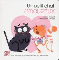 Audrey Bouquet et Fabien Lambert - Un petit chat amoureux.
