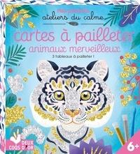 Audrey Bussi - Cartes à pailleter animaux merveilleux - Avec 3 tableaux, 1 spatule, 2 tubes de paillettes.